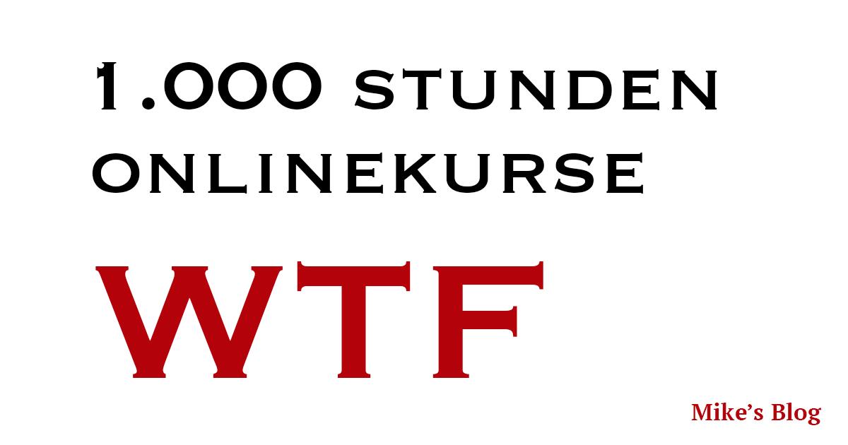 1000 Stunden Online Akademie, Onlinekurse WTF